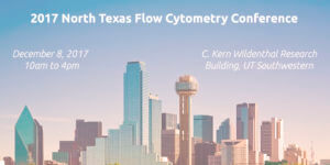 North Texas Flow Cytometry conference